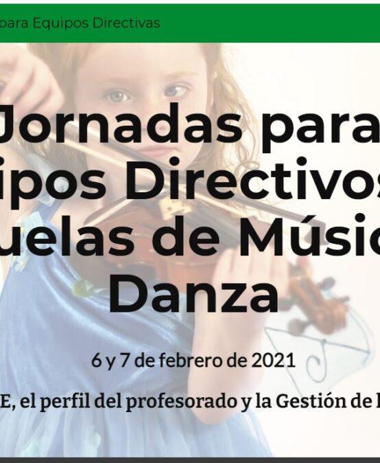 JORNADA PARA EQUIPOS DIRECTIVOS DE ESCUELAS DE MÚSICA Y DANZA